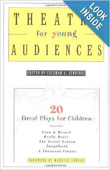 Theatre for Young Audiences: 20 Great Plays for Children: Coleman A. Jennings, Maurice Sendak: 9780312337148: Amazon.com: Books