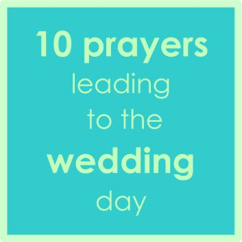 Incredible prayers that count down the 10 days prior to the wedding day. Great prayers to pray for, over, & with the Bride and Groom