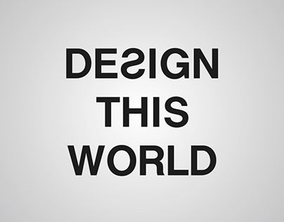 "Check out new work on my @Behance portfolio: ""Design This World"" http://on.be.net/1OA6YE2"