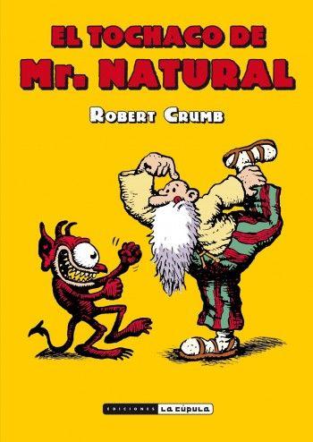 """José Luis Martín de Las Heras reseña """"El tochaco de Mr. Natural"""", de Robert Crumb. """"La quintaesencia de la locura Crumb. Indispensable."""" http://www.mardetinta.com/comic/el-tochaco-de-mr-natural/ LA CÚPULA"""