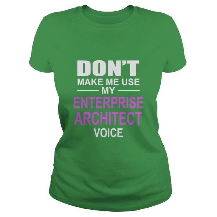 DONT MAKE ME USE MY ENTERPRISE ARCHITECT VOICE #gift #ideas #Popular #Everything #Videos #Shop #Animals #pets #Architecture #Art #Cars #motorcycles #Celebrities #DIY #crafts #Design #Education #Entertainment #Food #drink #Gardening #Geek #Hair #beauty #Health #fitness #History #Holidays #events #Home decor #Humor #Illustrations #posters #Kids #parenting #Men #Outdoors #Photography #Products #Quotes #Science #nature #Sports #Tattoos #Technology #Travel #Weddings #Women