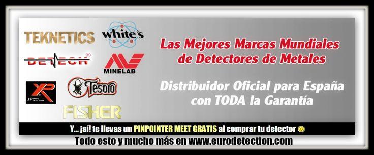 Minelab, Detech, Tesoro, Fisher Research Labs, XP,  Teknetics,  White's ... ¡¡Las mejores marcas mundiales de detectores de metales en www.eurodetection.com!! ¡¡Y un Pinpointer Meet GRATIS por la compra de tu detector!! #Pinpointer #Eurodetection #PinpointerGratis #DetectorMetal #DetectordeMetales #Hobby #Whites #Minelab #Tesoro #Fisher #Teknetics #XPMetalDetectors #MetalDetecting