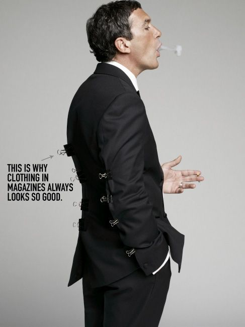 This is why clothing in magazines always looks so good. Funny.