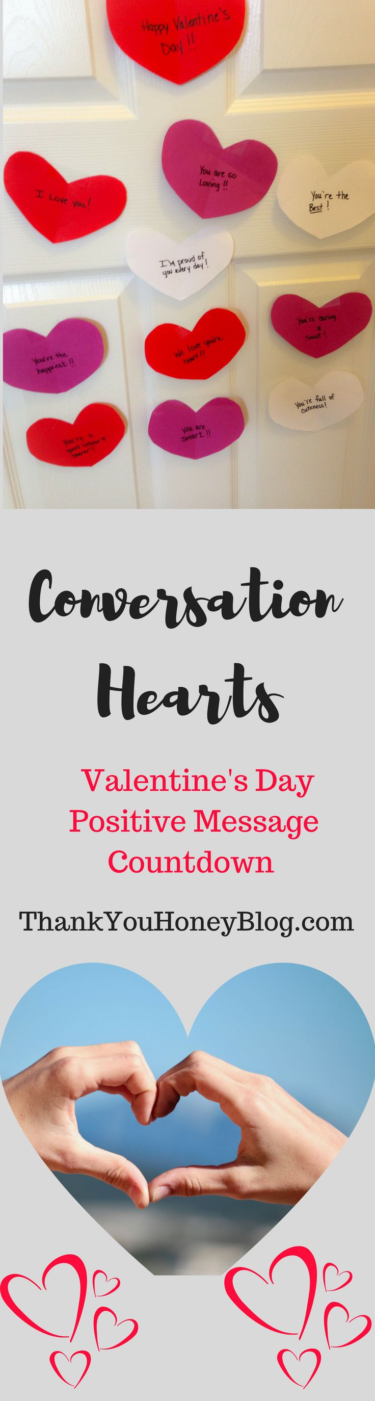 #ConversationHearts, #PositiveParenting, Hearts, #Messages, Positive Messages, Count Down, Valentine's Day, #KidsActivity, Conversation Hearts, #ValentinesDay, #Countdown, Kids, Positive Messages, Love