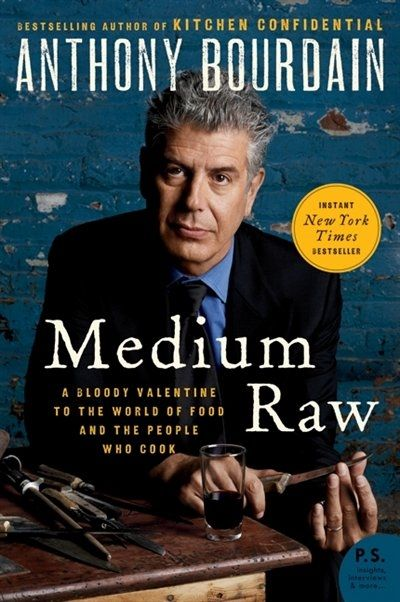 Buy the Paperback Book Medium Raw by Anthony Bourdain at Indigo.ca, Canada's largest bookstore. + Get Free Shipping on books over $25!