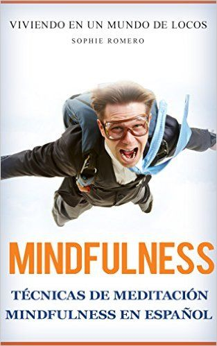 Descargar Mindfulness de Sophie Romero Kindle, PDF, eBook, Mindfulness de Sophie Romero Kindle Gratis
