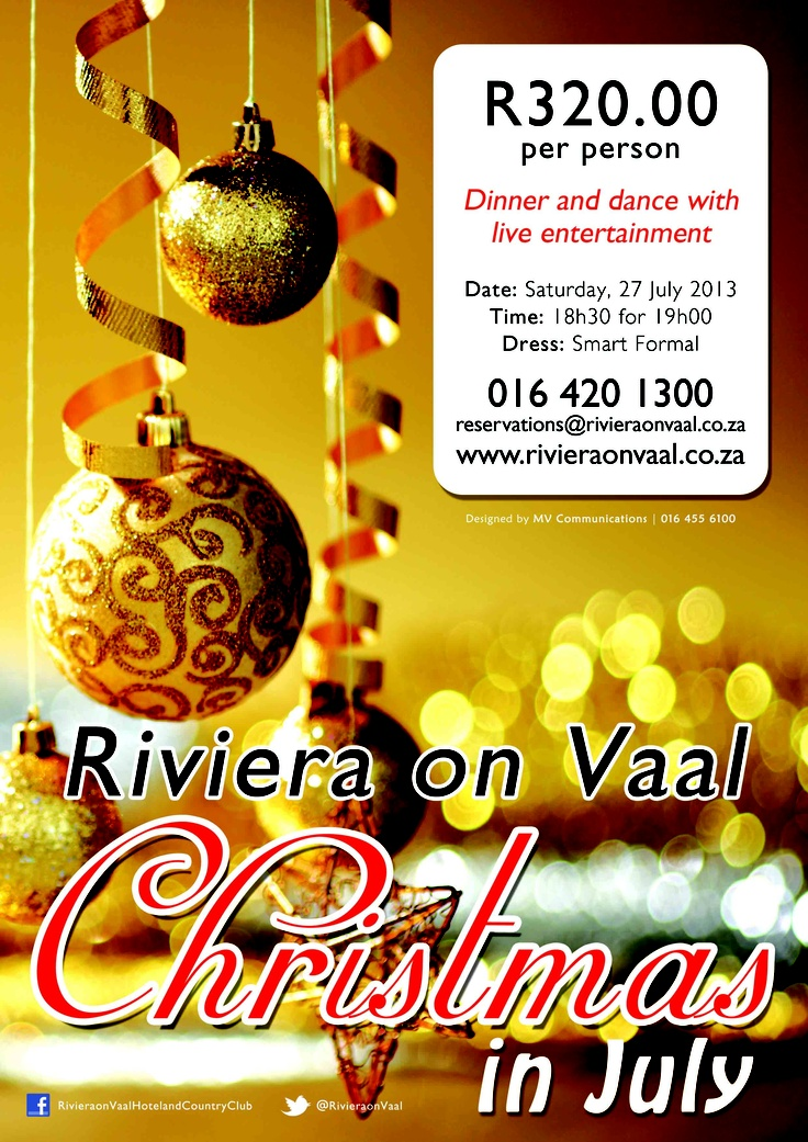 The Riviera on Vaal will be celebrating Christmas in July this year! Book now to avoid disappointment. http://www.rivieraonvaal.co.za/