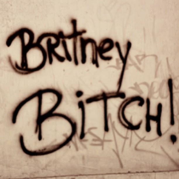 It's britney, bitch