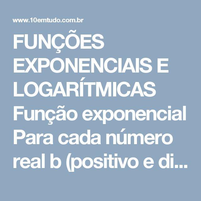 FUNÇÕES EXPONENCIAIS E LOGARÍTMICAS  Função exponencial Para cada número real b (positivo e diferente de 1) podemos construir uma função chamada função exponencial com base b, cujo domínio é o conjunto de todos os números reais e cuja fórmula (equação) é y = bx. Por exemplo    Função exponencial  Para toda constante real b, b > 0 e b 1 a equação  y = bx  define uma função exponencial com base b, cujo domínio é o conjunto dos números reais.