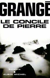 Le Concile de Pierre de Jean-Christophe Grangé