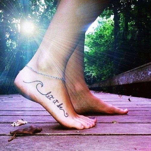 Letters Foot Tattoo. I like the end part