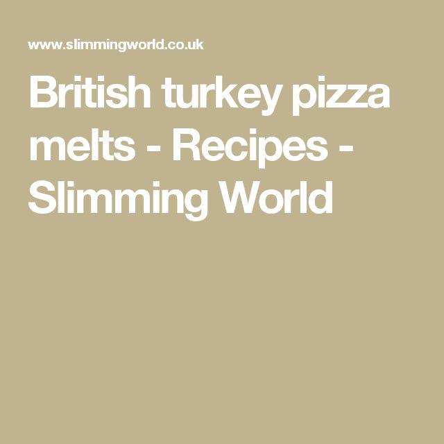 British turkey pizza melts - Recipes - Slimming World