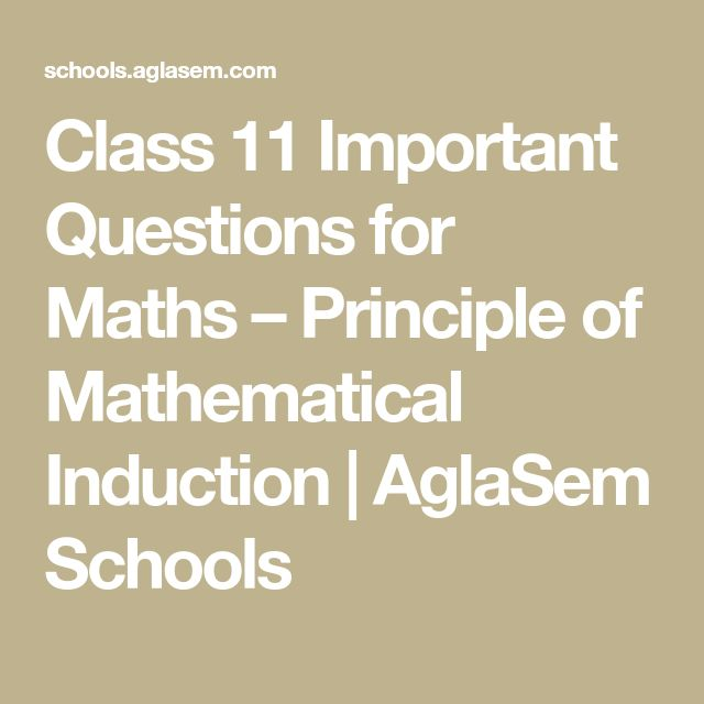 Class 11 Important Questions for Maths – Principle of Mathematical Induction | AglaSem Schools