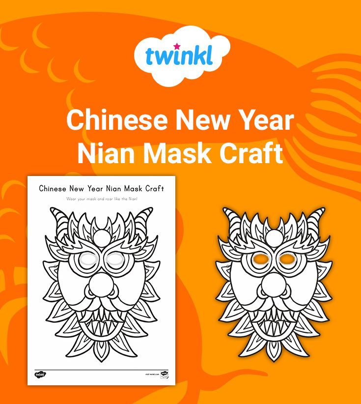 Use This Printable Chinese New Year Mask Craft To Create A Brightly Colored Nian Mask As Part Of Chinese New Year Activities Masks Crafts New Years Activities