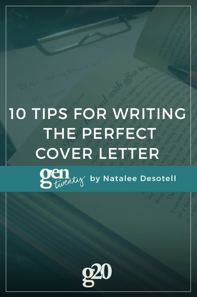 Your cover letter can make or break your job application. Here are 10 tips for writing the perfect cover letter to land you the job.