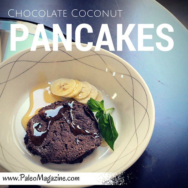 Paleo Chocolate Coconut Pancakes #glutenfree #grainfree #paleo