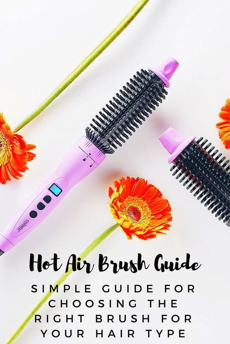 Best Hot Air Brush Guide for your Hair Type. #hairtutorial #hair #haircare #guide #hotairbrush #hairstyle #hairtips