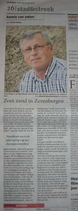 25 jarig bestaan Buyens Zandhandel. Bekroont met een artikel in BN de Stem.