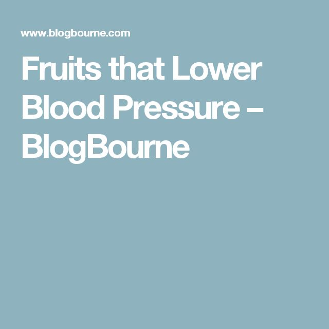 Fruits that Lower Blood Pressure – BlogBourne