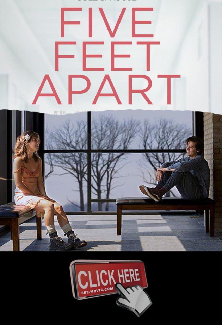 Full Film Five Feet Apart 2019 Full Movie Online Free Download 1080p Full Movies Online Free Full Movies Hd Movies Download