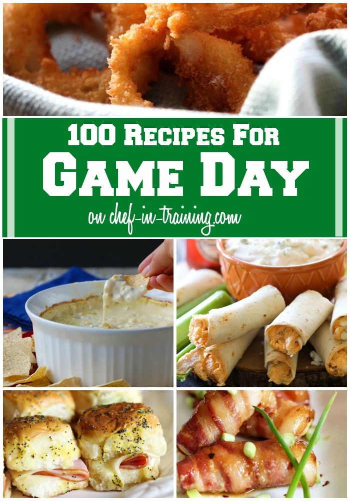 100 Recipes for GAME DAY on chef-in-training.com ....So many delicious options!