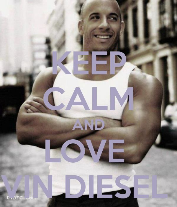 Vin Diesel would love to meet him one day please follow me,thank you i will refollow you later