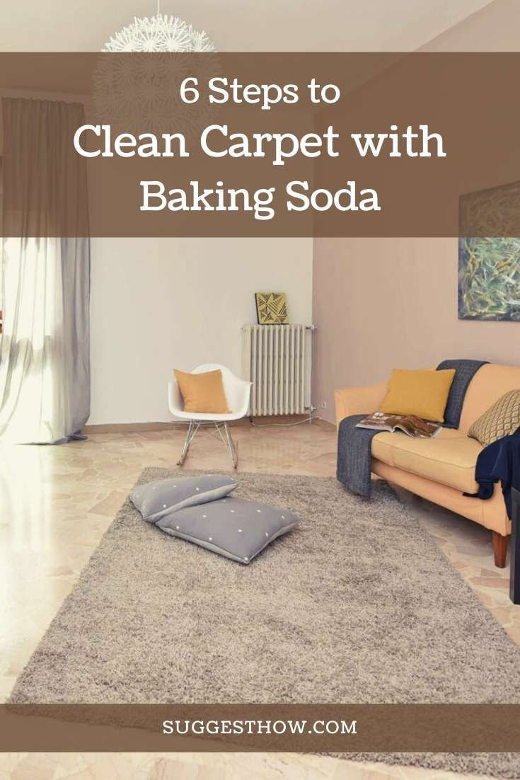 How To Clean Carpet With Baking Soda 6 Steps To Follow How To Clean Carpet Baking Soda On Carpet Carpet Cleaning Solution