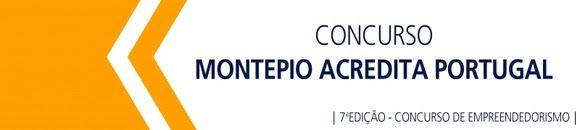 Last Call 12 MAR 2017  Submit your project  Concurso Acredita Portugal Montepio  7th Edition Entrepreneurship Contest