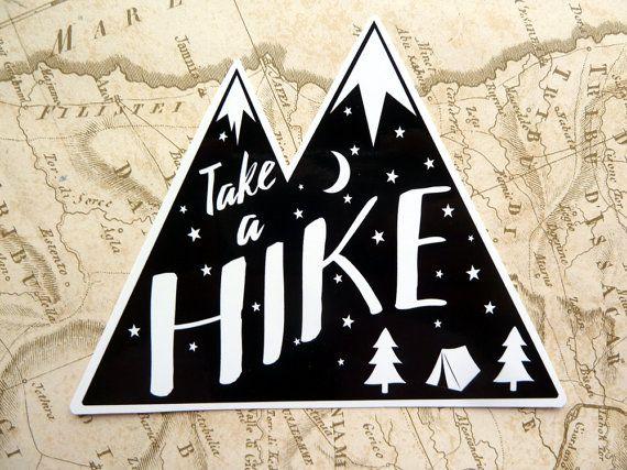 Take a hike gloss vinyl sticker travel sticker laptop stickers wanderlust mountains adventure hiking quote journal travel gift