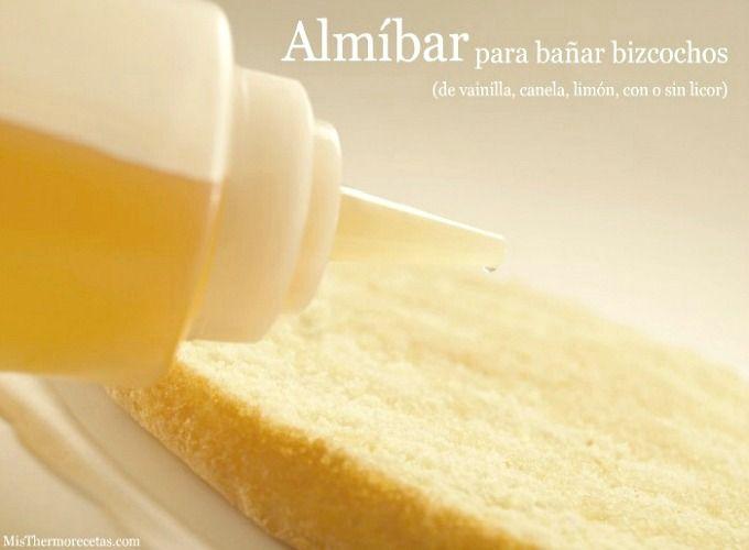 Almíbar para bañar bizcochos ❥Teresa Restegui http://www.pinterest.com/teretegui/❥