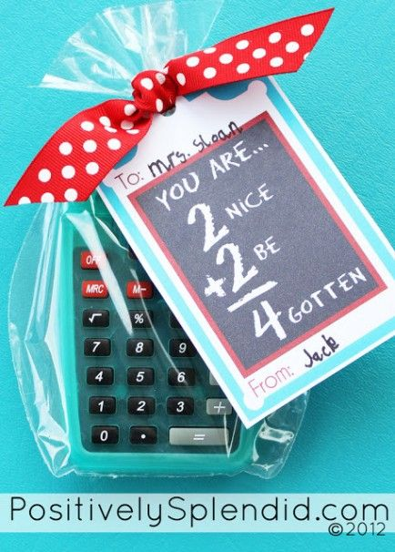 Simple Addition  For an easy gift, give your teacher a cute calculator, and remind them that they will not be forgotten.