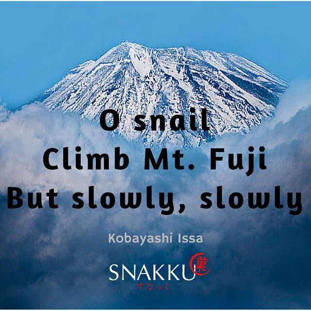 A Japanese haiku, or poem, about perseverance by Kobayashi Issa!