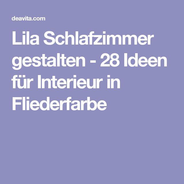 die besten 25+ lila interieur ideen auf pinterest | lila ... - Schlafzimmer Gestalten Fliederfarbe