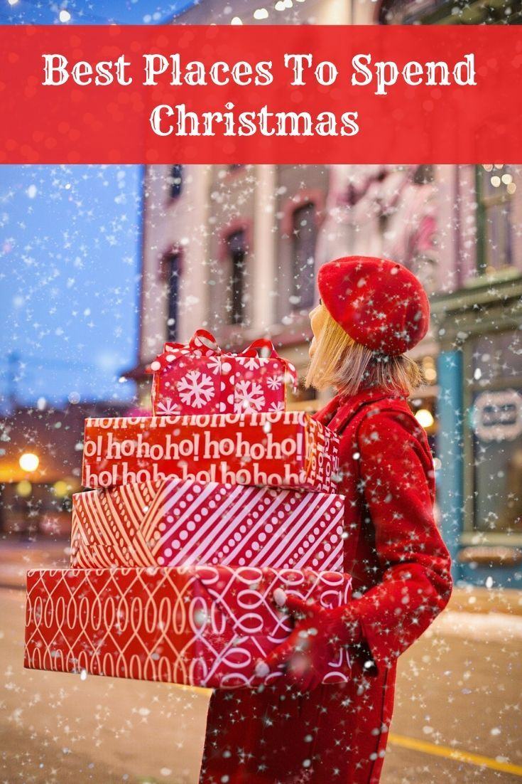 Best Travel Deals Christmas 2020 Best Places to Spend Christmas Eve | Christmas gifts for boyfriend