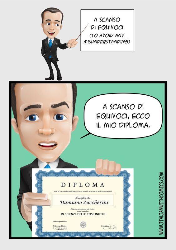 "Idiom of the day: ""A scanso di equivoci""."