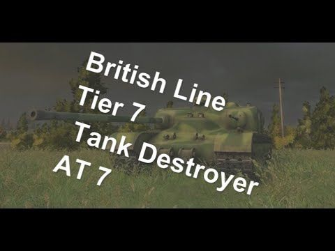 (World Of Tanks) British Line - Tier 7 Tank Destroyer - AT 7 Slideshow