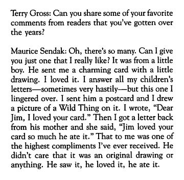 Maurice Sendak tells the story of a little boy who loved an original illustration so much that he ate it.