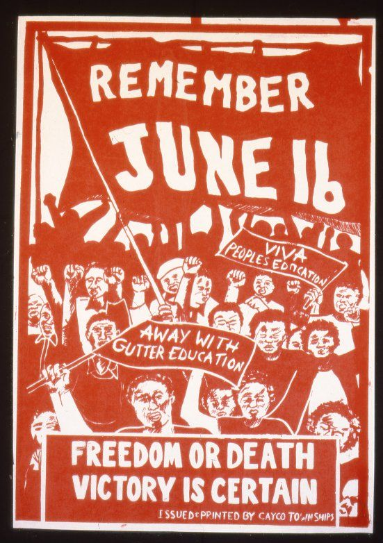 "Remember June 16--Freedom or death. Victory is certain.  ""Viva peoples' education"" ""Away with gutter education""  June 16 marks the anniversary of the Soweto Uprising, when in 1976 South African high school students organized a series of protests in response to the introduction of Afrikaans as the medium of instruction in local schools. An estimated 20,000 students took part in the protests, and the number of people who died as a result of clashes with police is usually..."