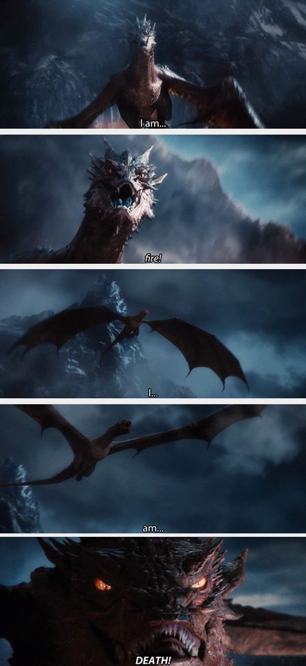 """I love how he's giving himself a pep talk on his way to destroy the village """"I am fire."""" """"I am death."""" """"I am confident."""" """"I am handsome."""" """"I am capable."""" """"I am a strong independent dragon who don't need no mate."""" you is fire you is death you is important<---- THIS. XD  I AM DYING OF LAUGHTER HERE"""