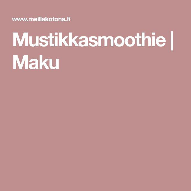 Mustikkasmoothie | Maku