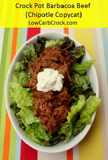 Eat THIS: bowl with Barbacoa beef, black beans, cheese, lettuce, and fresh  tomato salsa. Crock Pot Barbacoa Beef Chipotle Copycat Recipe (low carb /  crock ...