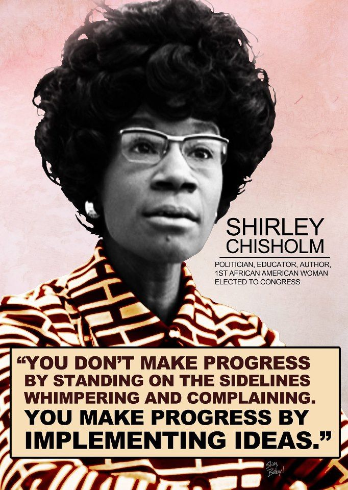 "Shirley Chisholm 1969 of New York, becomes the first Black woman in Congress. Her motto is, ""Unbought and unbossed."" She served in the U.S. House of Representatives for 14 years. Shirley Chisholm (D-NY) becomes the first black woman U.S. Representative. Read more: Famous Firsts by American Women, 1901–Present 