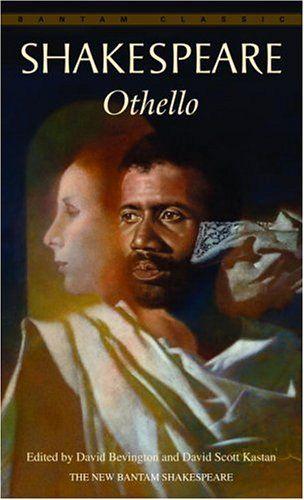 Bestseller Books Online Othello (Bantam Classic) William Shakespeare, David Scott Kastan $4.99  - http://www.ebooknetworking.net/books_detail-0553213024.html