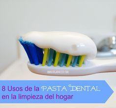 8 Usos de la pasta dental para la limpieza del hogar muy eficientes.