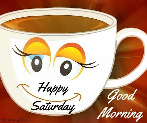 100 Best Good Morning Saturday Images Greetings And Wishes