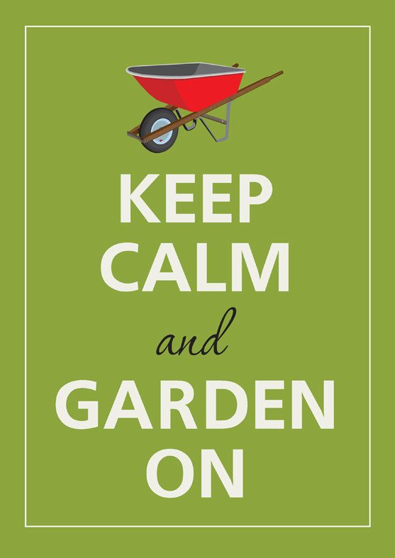 """""""Keep calm and garden on"""" print, 8.5 x 12 in."""