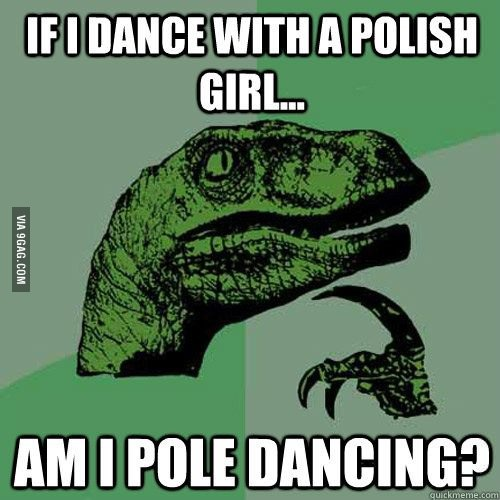 A może to Polka? :)