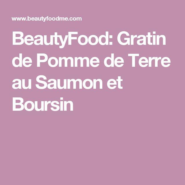 BeautyFood: Gratin de Pomme de Terre au Saumon et Boursin