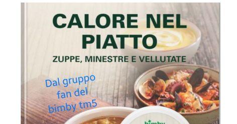 CALORE NEL PIATTO ZUPPE ,MINESTRE E VELLUTATE.pdf