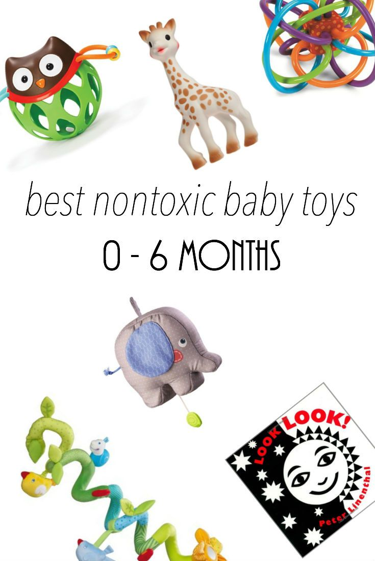 best nontoxic baby toys for ages 0-6 months    Not My Circus Blog